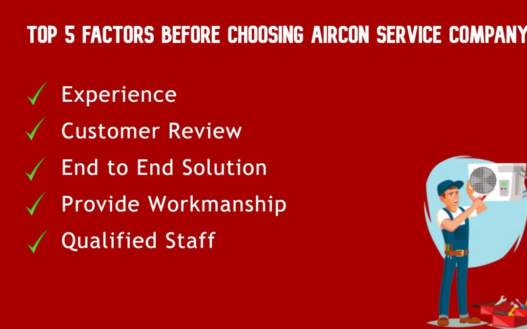 Top 5 Factor Choosing Before Aircon Service Company